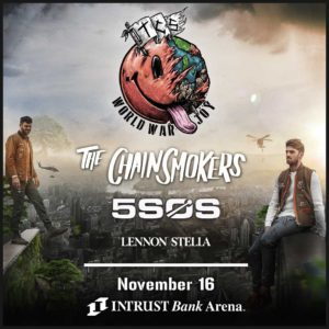 Chainsmokers Feat. 5 Seconds of Summer and Lennon Stella @ Intrust Bank Arena